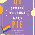 Allied Event on Campus: QTPie: The Spring Queer and Trans Welcome Back Event!